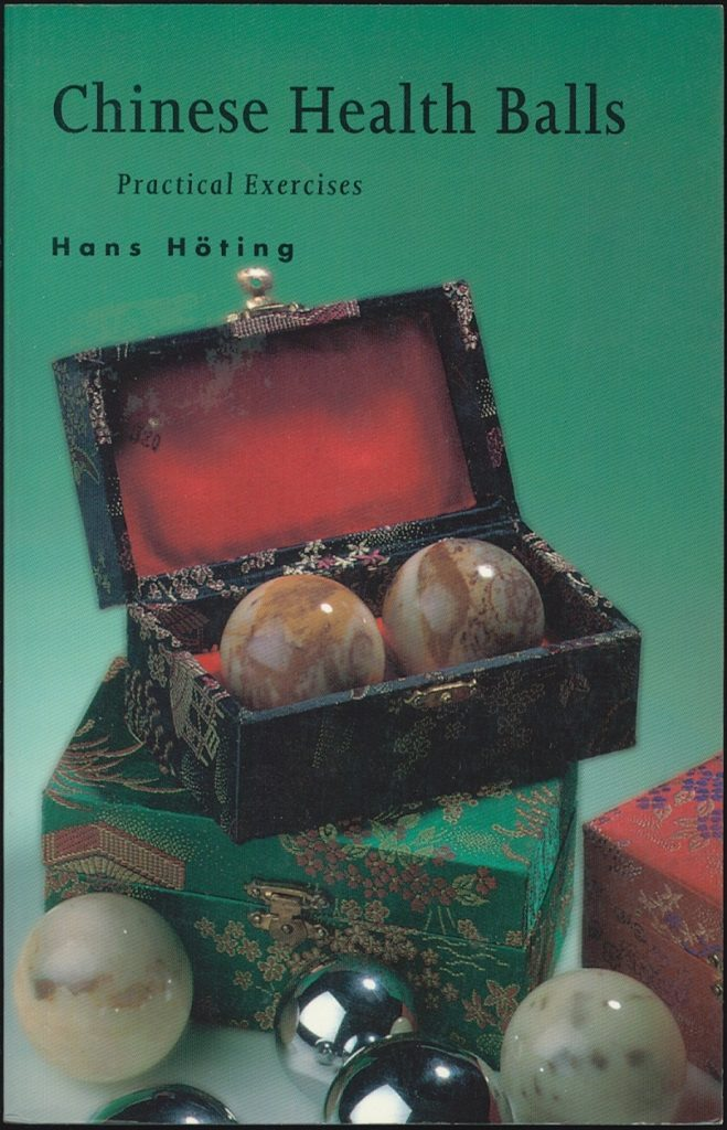 Front cover of the book Chinese Health Balls Practical Exercises by Hans Hoting
