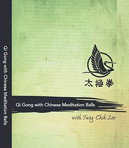 Cover of the DVD Qi Gong with Chinese Meditation Balls by Fang-Chih Lee